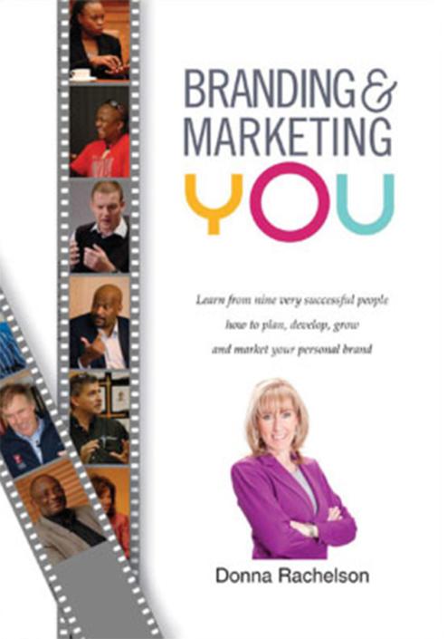Branding & Marketing You by Donna Rachelson